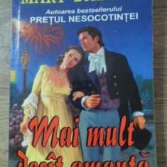 Mai Mult Decat Amanta - Mary Balogh, 395963 - Roman dragoste