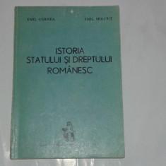 EMIL CERNEA \ EMIL MOLCUT - ISTORIA STATULUI SI DREPTULUI ROMANESC - Carte Istoria dreptului