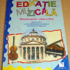 EDUCATIE MUZICALA - clasa a VII a - Lupu / Danila / Obreja - Manual scolar Altele, Clasa 7, Geografie