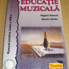 EDUCATIE MUZICALA - R. Rausch / M. Sandu - clasa a VIII a - Manual scolar teora, Clasa 8, Alte materii