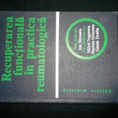 Recuperarea functionala in practica reumatologica, Ion Stroescu - Carte Recuperare medicala