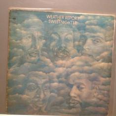 WEATHER REPORT - SWEETNIGHTER (1973/CBS REC/HOLLAND) - Vinil/Analog/JAZZ-ROCK - Muzica Jazz Columbia