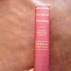 Carte medicina L Engleza Surgical Nursing - 1950 / 728 pag !