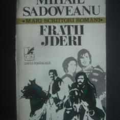 MIHAIL SADOVEANU - FRATII JDERI - Roman