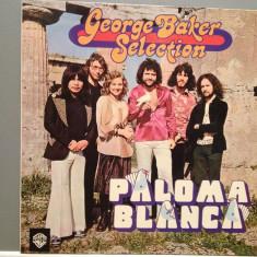 GEORGE BAKER SELECTION - PALOMA BLANCA (1975/WARNER REC/RFG) - VINIL/IMPECABIL - Muzica Dance