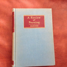 Carte medicina L Engleza A Review of Nursing de Helen F Hansen - 1952 / 844 pag