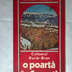 Simion Teodor - Culoarul Rucar-Bran o poarta in Carpati