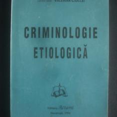 VALERIAN CIOCLEI - CRIMINOLOGIE ETIOLOGICA - Carte Criminologie