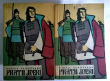 Mihail Sadoveanu – Fratii jderi {2 volume}