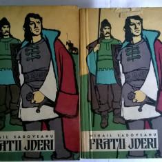 Mihail Sadoveanu – Fratii jderi {2 volume} - Roman