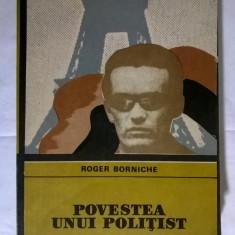 Roger Borniche - Povestea unui politist - Carte politiste
