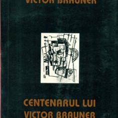 Centenarul lui Victor Brauner - Alexandrian - editie bilingva