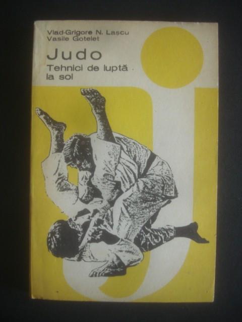 Vlad Grigore N Lupascu Judo Tehnici De Lupta La Sol