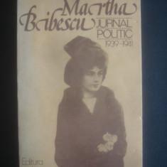 MARTHA BIBESCU - JURNAL POLITIC, IANUARIE 1939 - IANUARIE 1941
