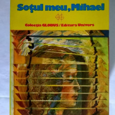 Amos Oz – Sotul meu, Mihael