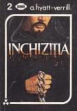 Inchizitia   -  A. Hyatt-Verrill