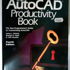 James L. Brittain, s.a. - The AutoCAD Productivity Book