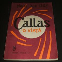 CALLAS, O VIATA- PIERRE-JEAN REMY, 1988 + CADOU - Biografie