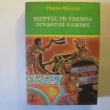 Egiptul pe vremea dinastiei Ramses, Pierre Montet, 1973
