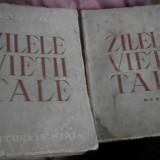 ZILELE VIETII TALE DE ION PAS - Carte veche
