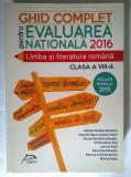 Ghid complet pentru evaluarea nationala 2016 Limba si literatua romana