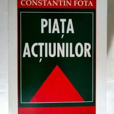 Constantin Fota - Piata actiunilor