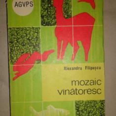 Mozaic vanatoresc an 1969/263pag- Alexandru Filipascu