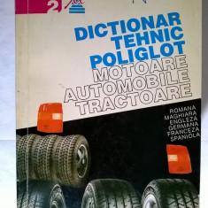 Dictionar tehnic poliglot {Motoare, automobile, tractoare}
