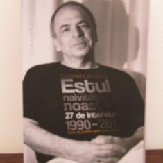 Gabriel Liiceanu - Estul naivitatilor noastre