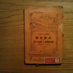 NORA (O Casa de Papusi) - Henrik Ibsen - Editura Alcalay, 143 p. - Carte Teatru