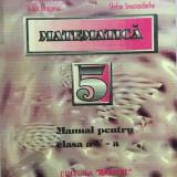 MATEMATICA MANUAL PENTRU CLASA A V-A - George Turcitu, Constantin Basarab - Manual scolar, Clasa 5