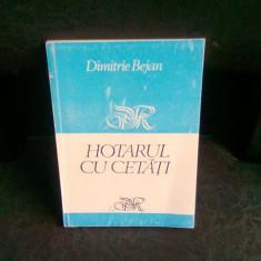 HOTARUL CU CETATI - DIMITRIE BEJAN