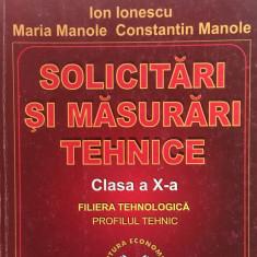 SOLICITARI SI MASURARI TEHNICE CLASA A X-A - Ionescu - Curs Tehnica