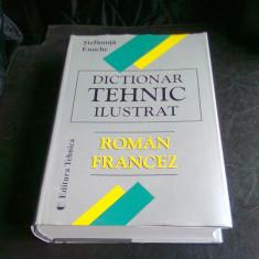 DICTIONAR TEHNIC ILUSTRAT ROMAN FRANCEZ - STEFANUTA ENACHE