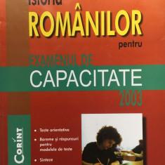 ISTORIA ROMANILOR PENTRU EXAMENUL DE CAPACITATE 2003 - Palade - Carte Teste Nationale