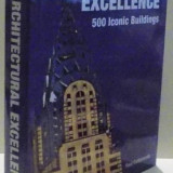 ARCHITECTURAL EXCELLENCE, 500 ICONIC BUILDINGS de PAUL CATTERMOLE, 2008 - Carte Arhitectura