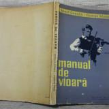 Manual de vioara volumul 1 - Ionel Geanta, George Manoliu//1959, editia 1 - Carte Arta muzicala
