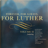 VARIOUS - FOREVER, FOR ALWAYS, FOR LUTHER (VANDROSS), VOL.II, 2007
