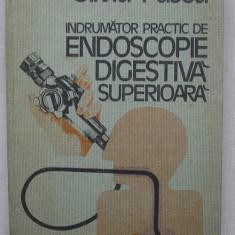 O. Pascu - Indrumator Practic de Endoscopie Digestiva Superioara - Carte Gastroenterologie
