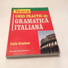Ghid practic de gramatica italiana - Carlo Graziano, M6 - Curs Limba Italiana