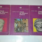 DUMITRU TUDOR - FIGURI DE IMPARATI ROMANI Vol.1.2.3. - Istorie