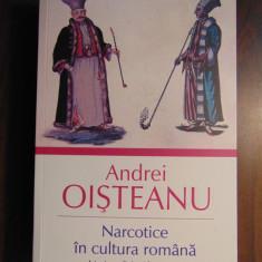 Narcotice in cultura romana. Istorie, religie si literatura - A. Oisteanu (2014)