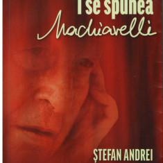 Stapanul secretelor lui Ceausescu - I se spunea Machiavelli - Autor(i): Stefan