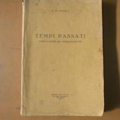 Umor si satira din Ardealul de ieri Tempi passati A. P. Banut Bucuresti 1931 - Carte veche