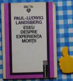 Eseu despre experienta mortii Paul-Ludwig Landsberg