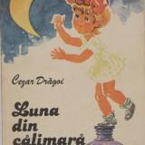 Cezar Dragoi - Luna din calimara (1981)