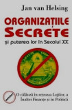 Organizatiile Secrete Si Puterea Lor In Secolul XX, Alta editura