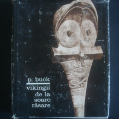 PETER H. BUCK - VIKINGII DE LA SOARE RASARE, Alta editura