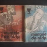 ALEXANDRE DUMAS - MUNTELE DE NISIP 2 volume - Roman