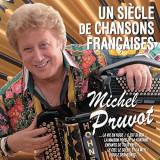 Michel Pruvot - Un Siecle De Chansons.. ( 1 CD )